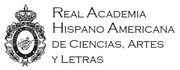REAL ACADEMIA HISPANO AMERICANA DE CIENCIAS, ARTES Y LETRAS